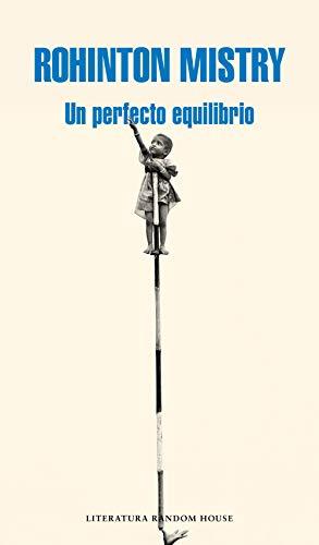 Un perfecto equilibrio (Literatura Random House)