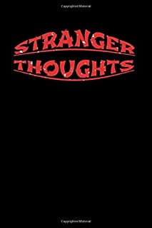 Stranger Thoughts College Ruled Composition Notebook 120 Pages 6*9 inches: Ideal for school note taking and Perfect gift f...