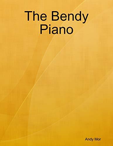 The Bendy Piano (English Edition)