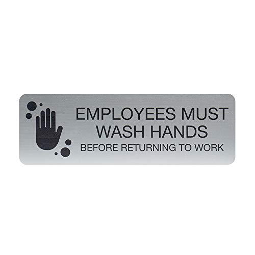 """SBLABELS Employees Must Wash Hands Indoor Easy Adhesive Mount Door and Wall Sign for Restaurants and Small Businesses 3"""" x 9"""" - Silver"""