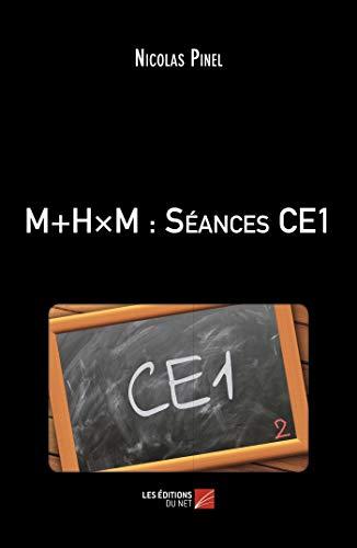 M+H×M : Séances CE1