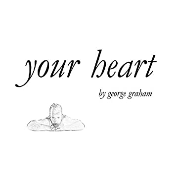 Your Heart (feat. Eleanor Forte)