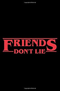 Friends Don't Lie: Stranger Things Black Composition Notebook/Journal/Diary 6x9 Inches A5 100 College Ruled Lined Pages Pe...