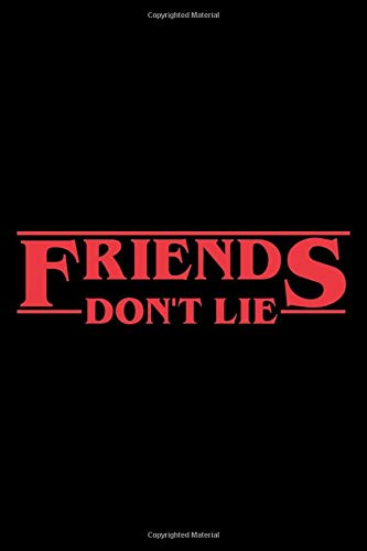Friends Don't Lie: Stranger Things Black Composition Noteboo