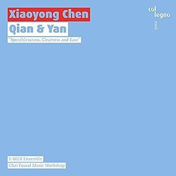 Xiaoyong Chen: Qian & Yan