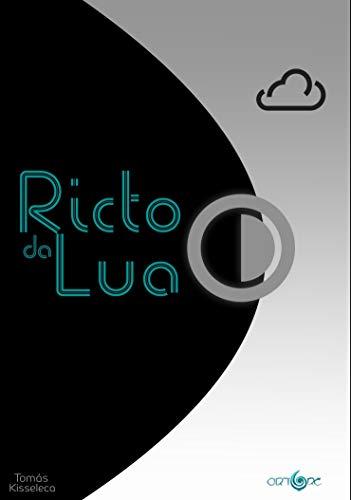 Ricto da lua (Portuguese Edition)