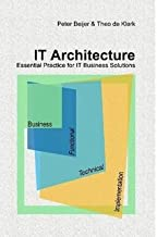 IT Architecture – Essential Practice for IT Business Solutions