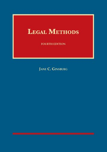 Compare Textbook Prices for Legal Methods, 4th University Casebook Series 4 Edition ISBN 9781609303341 by Ginsburg, Jane