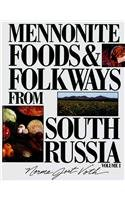 Mennonite Food and Folkways from South Russia (Mennonite Foods & Folkways from South Russia) 093467289X Book Cover