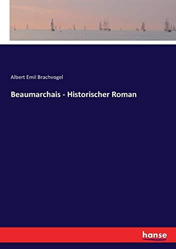 Beaumarchais - Historischer Roman