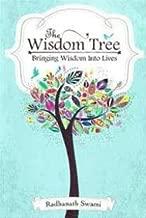 The Wisdom Tree (Bringing Wisdom Into Lives)