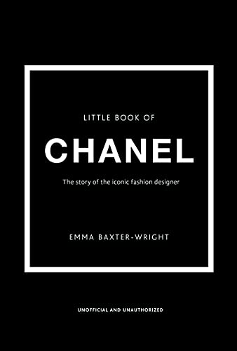 The Little Book of Chanel: New Edition (Little Book of Fashion)