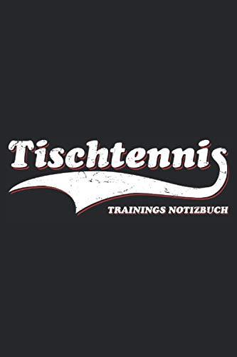 Tischtennis - Trainings Notizbuch: Cooles Vintage Tischtennis Notizbuch für leidenschaftliche Tischtennisspieler. Kleine nützliche Geschenke, witzige ... und Trainer - 100 Seiten Notizbuch A5 Kariert