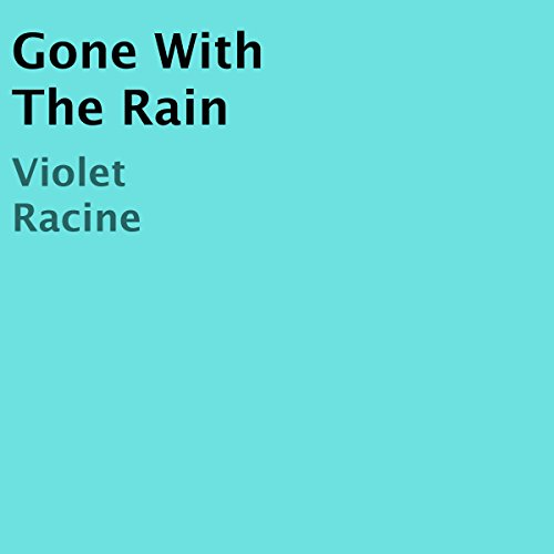 Gone with the Rain audiobook cover art