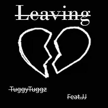 Leaving (feat. JJ)