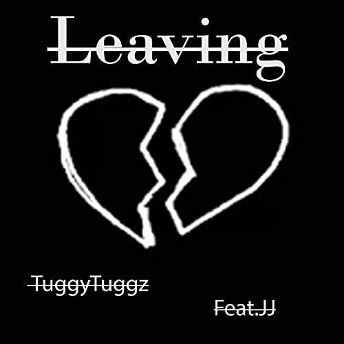 TuggyTuggz feat. JJ