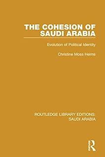 The Cohesion of Saudi Arabia Pbdirect: Evolution of Political Identity