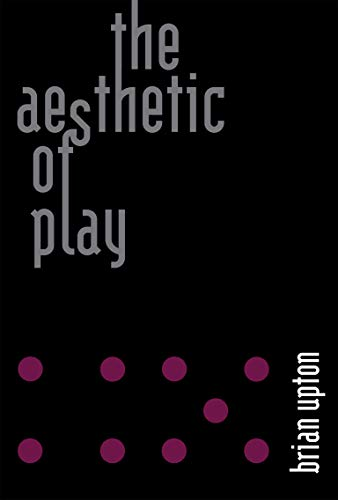 The Aesthetic of Play (English Edition)