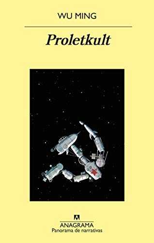 Proletkult (Panorama de narrativas nº 1031) (Spanish Edition)