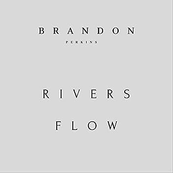 Rivers Flow