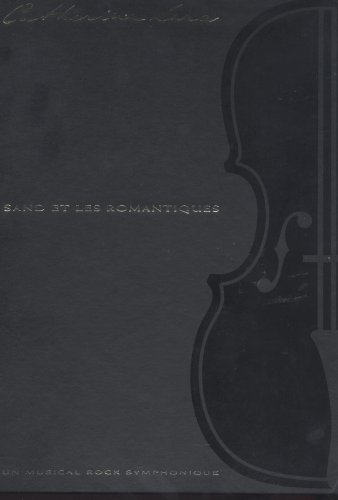 Catherine LARA: Sand Et Les Romantiques - Coffret n° 1719 - édition limité à 3000 Exemplaires -