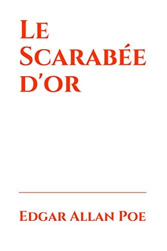 Le Scarabée d'or: traduit par Charles Baudelaire