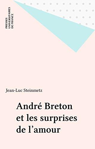André Breton et les surprises de l'amour (Le texte reve)