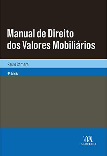 Manual de Direito dos Valores Mobiliários (4ª Edição)