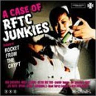 A CASE OF RFTC JUNKIES by V.A.(Tribute to Rocket from the crypt) (2003-06-18)