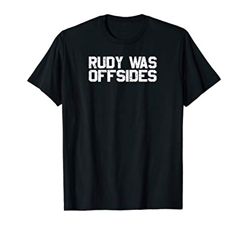 Rudy Was Offsides Sports Fan Tailgating Trash Talk Rival T-Shirt