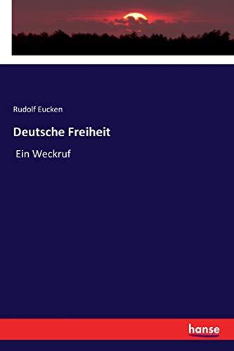 Deutsche Freiheit: Ein Weckruf