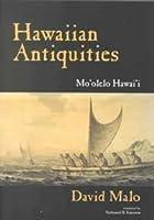 Hawaiian Antiquities (BERNICE PAUAHI BISHOP MUSEUM SPECIAL PUBLICATION)