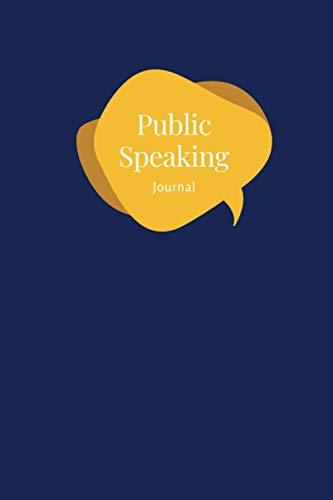 Public Speaking Workbook: Grey Log Book to Record Speech, Journal to Help You Be Confident on Stage, Practical Self-Help Book, Notebook for Every ... Ideas, Presentations, Notes and Final Speech