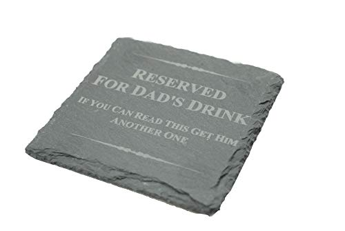 Funny Coaster for Dad - Reserved for Dad's Drink, If You Can Read This Get Him Another One (scdaddrink1)