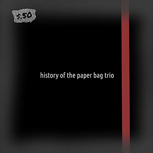 History of the Paper Bag Trio