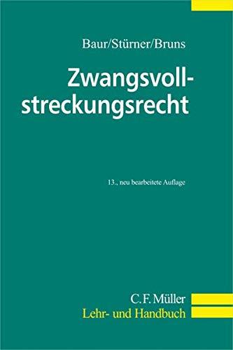 Zwangsvollstreckungsrecht (C.F. Müller Lehr- und Handbuch)