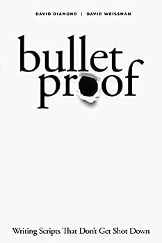 Bulletproof  Writing Scripts that Don t Get Shot Down