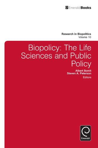 Biopolicy: The Life Sciences and Public Policy: 10