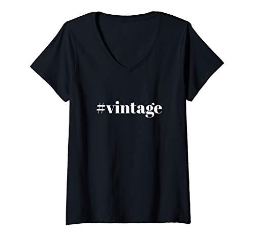 Womens Vintage Hashtag for Antique Lovers #Vintage V-Neck T-Shirt