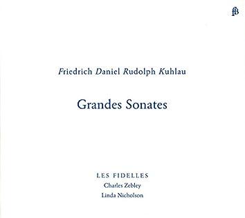 Kuhlau: Grandes Sonates
