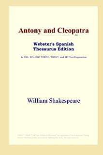 Antony and Cleopatra (Webster's Spanish Thesaurus Edition)
