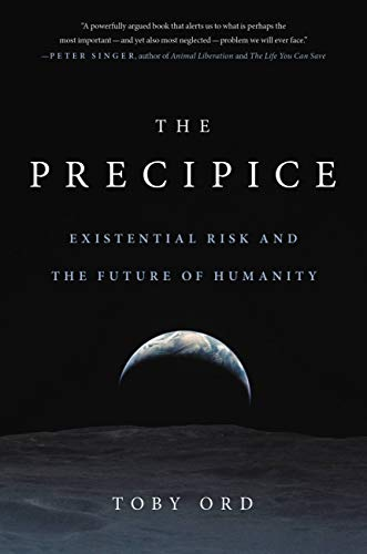 The Precipice: Existential Risk and the Future of Humanity (English Edition)