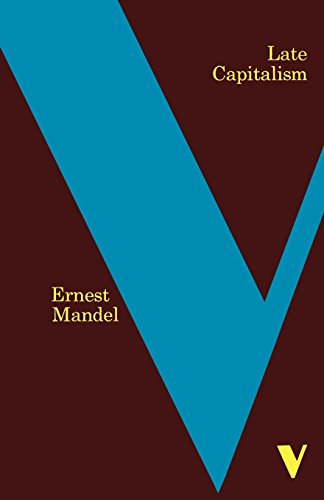 Late Capitalism (Verso Classics)