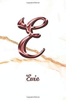 Evie: Journal Diary   Personalized First Name Personal Writing   Letter E White Marble Rose Gold Pink Effect Cover   Daily Diaries for Journalists & ... Taking   Write about your Life & Interests