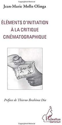 Elements dinitiation a la critique cinematographique