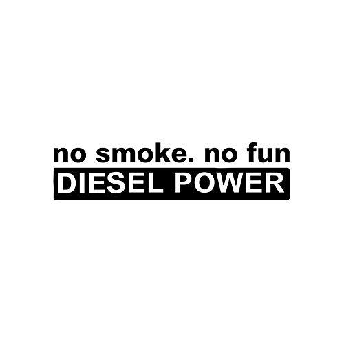 Mode Auto Aufkleber Kein Rauch Kein Spaß Diesel Power Zubehör Reflektierender Sonnenschutz Aufkleber, 2cm * 13cm
