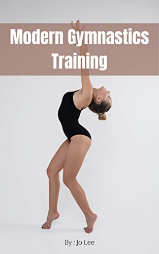 Modern Gymnastics Training (English Edition)