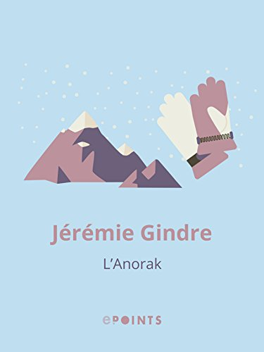 L'Anorak (French Edition)