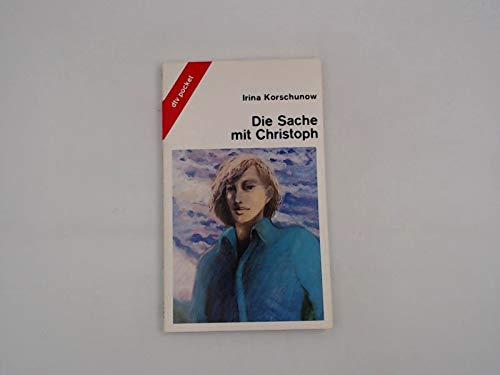 Die Sache mit Christoph. , dtv ; 7811 : dtv junior : dtv pocket : Lesen, nachdenken, mitreden ; 3423078111