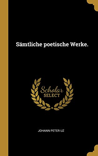 Sämtliche poetische Werke.